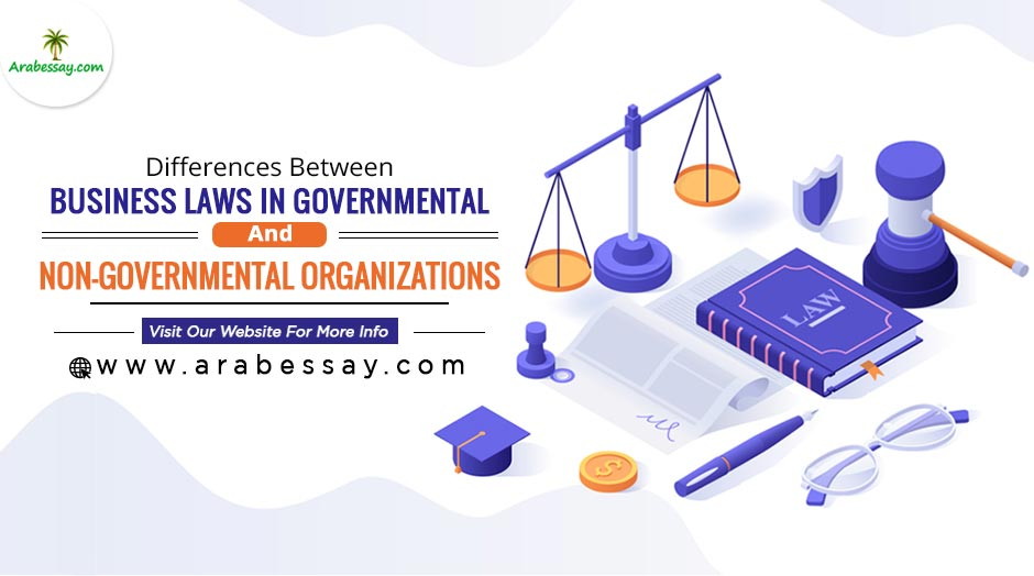 Differences Between Business Laws in Governmental and Non-Governmental Organizations
