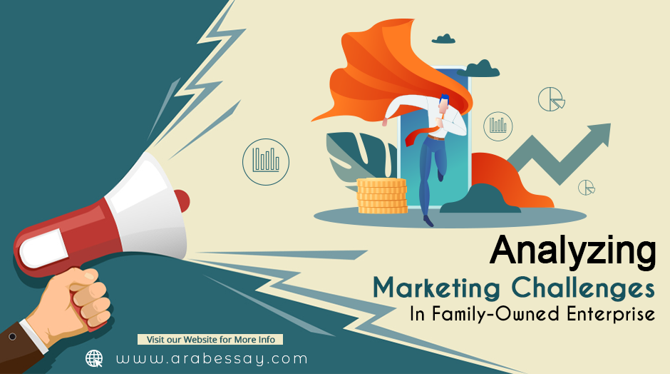 Marketing Challenges In Family-Owned Enterprise